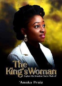 The King's Woman by Amaka Praiz
